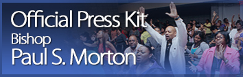 Bishop Paul Morton Press Kit